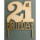 21ST BIRTHDAY CAKE TOPPER - CT145
