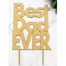 BEST DAD EVER CAKE TOPPER - CT276
