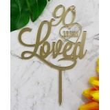 90 YEARS LOVED CAKE TOPPER - CT231
