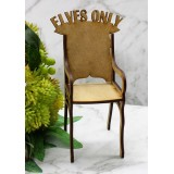 ELVES ONLY CHAIR - M384