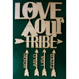LOVE OUR TRIBE - FAM012