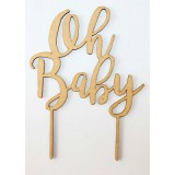 OH BABY CAKE TOPPER - CT130