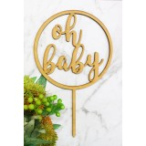 OH BABY IN CIRCLE CAKE TOPPER - CT139