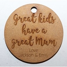 GREAT KIDS HAVE A GREAT MUM KEY RING - M708