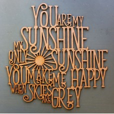 YOU ARE MY SUNSHINE - M409