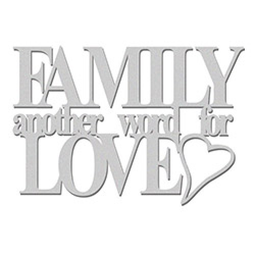Family Another Word For Love Wow